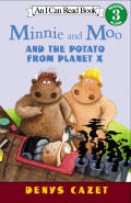 Minnie & Moo & The Potato From Planet X