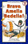 Bravo, Amelia Bedelia! (I Can Read Books: Level 2) Cover