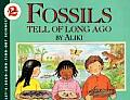 Fossils Tell of Long Ago (Let's Read and Find Out Book)