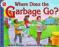 Where Does the Garbage Go? (Let's-Read-And-Find-Out Science: Stage 2) Cover