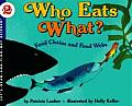 Who Eats What?: Food Chains and Food Webs (Let's-Read-And-Find-Out Science: Stage 2)