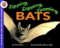 Zipping Zapping Zooming Bats Lets Read &