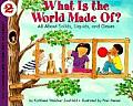 What Is the World Made Of?: All about Solids, Liquids, and Gases (Let's Read-And-Find-Out Science) Cover