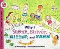 Why I Sneeze Shiver Hiccup & Yawn