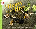 Honey in a Hive (Let's-Read-And-Find-Out Science: Stage 2)