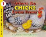 Where Do Chicks Come From? (Let's-Read-And-Find-Out Science: Stage 1)