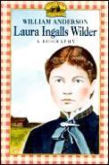 Laura Ingalls Wilder A Biography