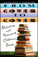 From Cover to Cover Evaluating & Reviewing Childrens Book