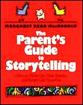 Parents Guide To Storytelling How To Make Up N