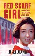 Red Scarf Girl: A Memoir of the Cultural Revolution Cover