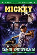 Mickey and Me : a Baseball Card Adventure (03 Edition)