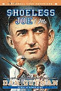 Shoeless Joe and Me (03 Edition)
