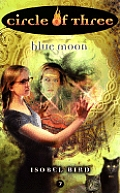 Circle Of Three 07 Blue Moon