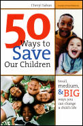 50 Ways To Save Our Children Small Mediu