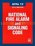 Nfpa 72: National Fire Alarm and Signaling Code, 2010 Edition