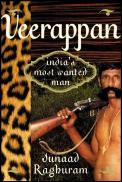 Veerappan Indias Most Wanted Man