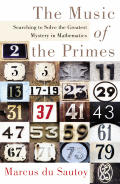 Music of the Primes Searching To Solve the Greatest Mystery in Mathematics