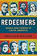 Redeemers Ideas & Power in Latin America