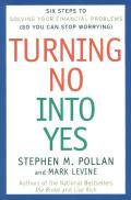 Turning No Into Yes Six Steps To Solving