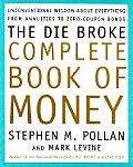 Die Broke Complete Book Of Money