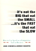 Its Not The Big That Eat The Small