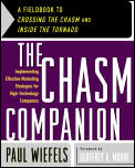 Chasm Companion A Fieldbook to Crossing the Chasm & Inside the Tornado