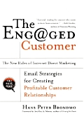 Engaged Customer The New Rules Of Internet Direct Marketing