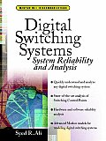 Digital Switching Systems: Switching Realibility and Analysis