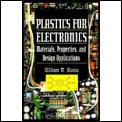 Plastics For Electronics Materials Prope