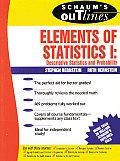 Schaums Outline of Elements of Statistics I Descriptive Statistics & Probability