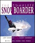 Complete Snowboarder 1ST Edition