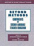 Beyond Methods Components of Language Teacher Education Text