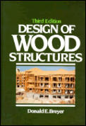 Design of Wood Structures 3rd Edition