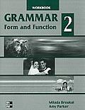 Grammar Form & Function 2 Workbook