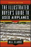 Illustrated Buyer's Guide to Used Airplanes Cover