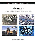 MathCAD: A Tool for Engineering Problem Solving (B.E.S.T. Series) (McGraw-Hill's Best--Basic Engineering Series and Tools)