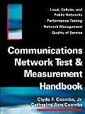 Communications Network Test & Measurement Handbook
