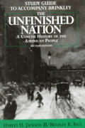 Unfinished Nation Combined Edition: A Concise History of the American People, Vol. 1