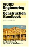 Wood Engineering & Construction Handbook 2nd Edition
