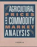 Agricultural Prices and Commodity Market Analysis (98 Edition)