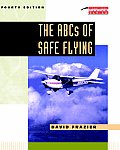 The ABCs of Safe Flying (Practical Flying)