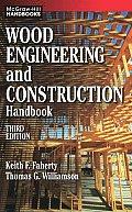 Wood Engineering and Construction Handbook