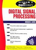 Schaum's Outline of Digital Signal Processing (Schaum's Outlines)