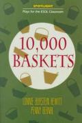 10,000 Baskets: Based on