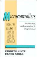 Microcontrollers: Architecture, Implementation and Programming
