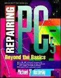 Repairing PCs Beyond The Basics