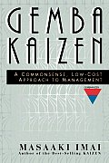 Gemba Kaizen A Commonsense Low Cost Approach to Management