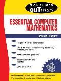 Essential Computer Mathematics
