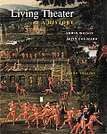 Living Theater : a History (3RD 00 - Old Edition)