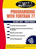 Programming With Fortran 77 : Schaum's Outline of Theory and Problems (95 Edition)